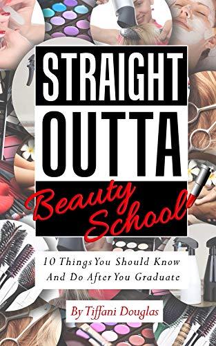 Straight Outta Beauty School (English Edition)