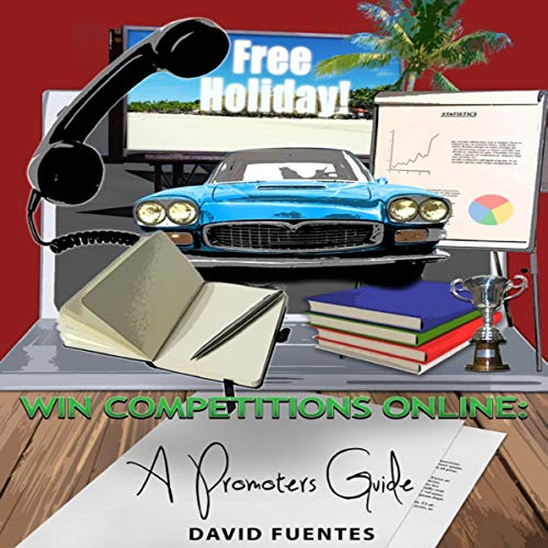 Win Competitions Online: A Promoters Guide audiobook cover art