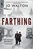 Farthing: A Story of a World that Could Have Been (Small Change, 1)