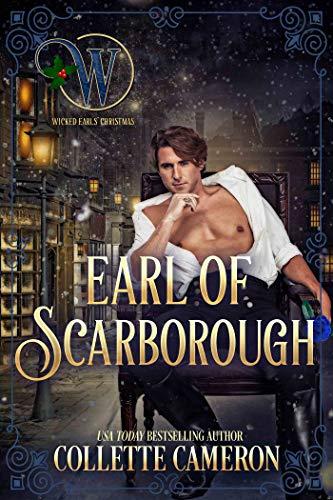 Conde de Scarborough (Serie Canallas Seductores 9) de Collette Cameron
