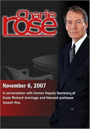 Charlie Rose - Richard Armitage & Joseph Nye (November 6; 2007)