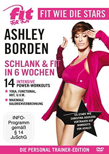 Fit for Fun - Fit wie die Stars: Ashley Borden - Schlank & fit in 6 Wochen