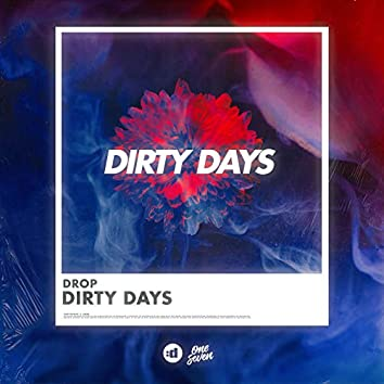 Dirty Days