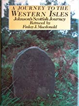 A Journey to the Western Isles: Johnson's Scottish Journey