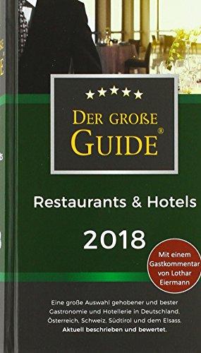 Der große Restaurant und Hotel Guide 2018
