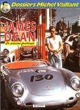 James Dean, la passion foudroyée