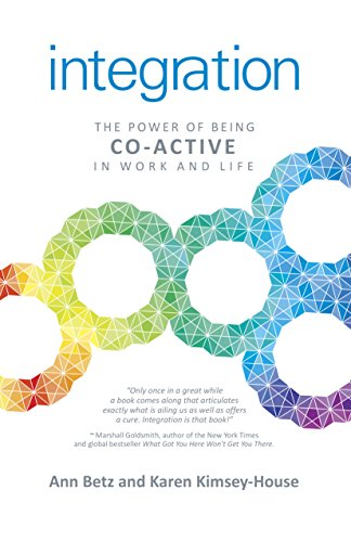 Integration: The Power of Being Co-Active in Work and Life (English Edition)