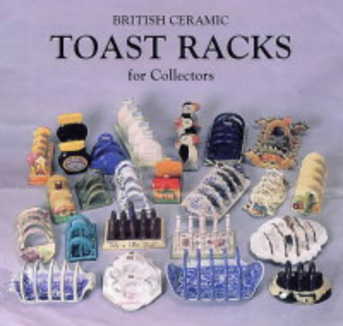 Toast Racks: For Collectors