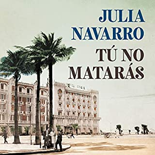 Tú no matarás [You Will Not Kill]                   Auteur(s):                                                                                                                                 Julia Navarro                               Narrateur(s):                                                                                                                                 Raúl Llorens                      Durée: 37 h et 41 min     1 évaluation     Au global 5,0