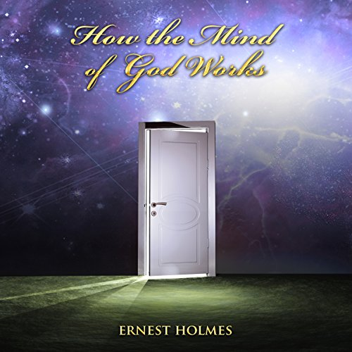 How the Mind of God Works audiobook cover art