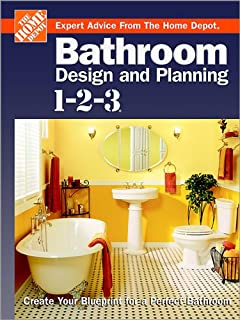 Bathroom Design and Planning 1-2-3: Create Your Blueprint for a Perfect Bathroom (Home Depot ... 1-2-3)