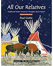 All Our Relatives: Traditional Native American Thoughts About Nature (Paperback) - Common