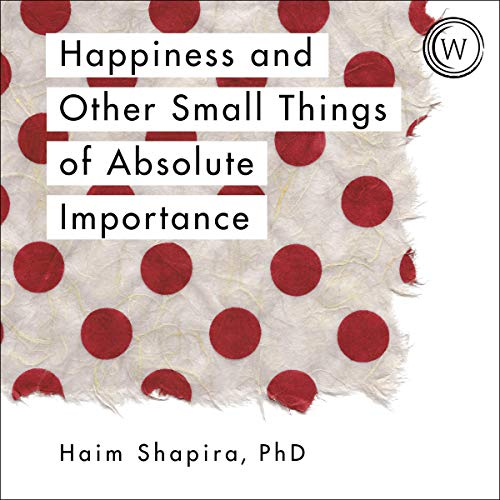 Happiness and Other Small Things of Absolute Importance Titelbild