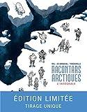 Racontars arctiques - Intégrale