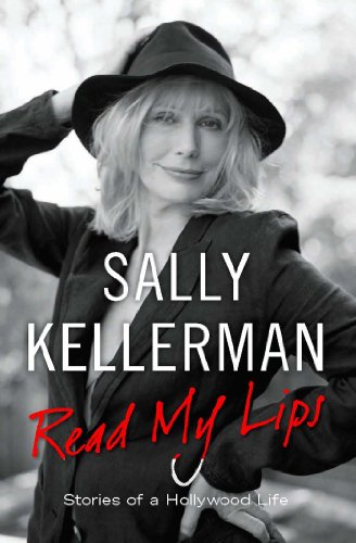 Read My Lips: Stories of a Hollywood Life (English Edition)