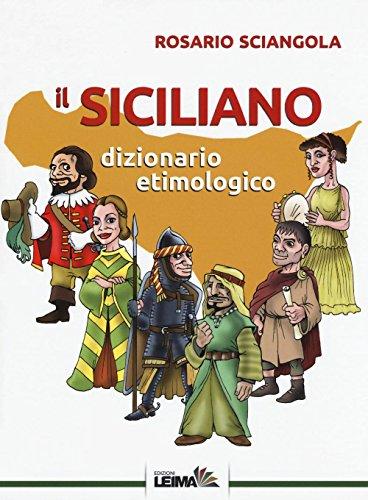 Il siciliano. Dizionario etimologico