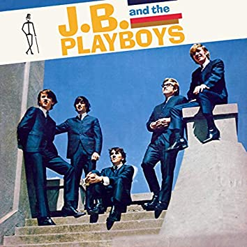 J.B. and The Playboys