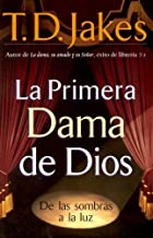 LA Primera Dama De Dios / God's Leading Lady (Spanish Edition)