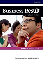 Business Result: Advanced: Teacher's Book and DVD: Business English you can take to work <em>today</em>