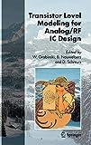 Transistor Level Modeling for Analog/RF IC Design (English Edition)