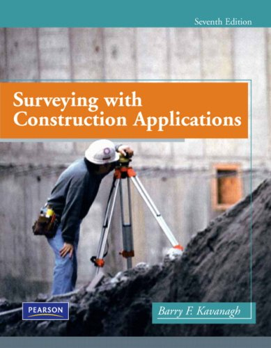 Surveying with Construction Applications (7th Edition)