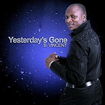 Yesterday's Gone