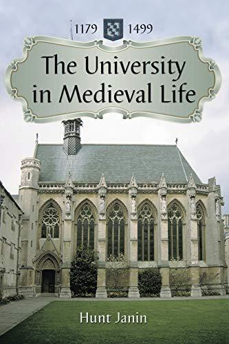 University in Medieval Life, 1179-1499