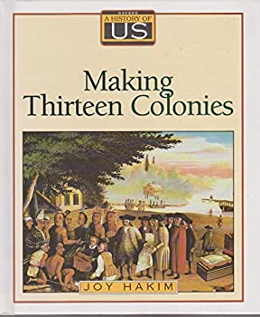 Hardcover Making Thirteen Colonies, 1600-1740 Book