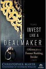 Invest Like a Dealmaker: Secrets from a Former Banking Insider Relié