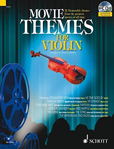Movie Themes for Violin: 12 Memorable Themes from the Greatest Movies of All Time