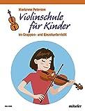Violinschule für Kinder: Violine.