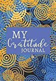 My Gratitude Journal: Daily Prompts Diary Journal for Kids to Practice Gratitude and Mindfulness | Positive Activity Record Book for Children to Draw, ... with 120 pages (Gratitude Journals for kids)