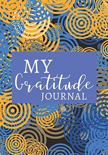 My Gratitude Journal: Daily Prompts Diary Journal for Kids to Practice Gratitude and Mindfulness   Positive Activity Record Book for Children to Draw, ... with 120 pages (Gratitude Journals for kids)