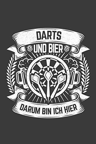 Darts und Bier darum bin ich hier: Liniertes DinA 5 Notizbuch für Dart und Darts-Fans Dartpfeil und Dartscheibe 180 Notizheft