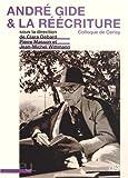 André Gide et la réécriture: Colloque de Cerisy