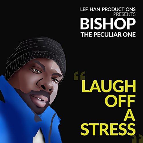 Bishop the Peculiar One