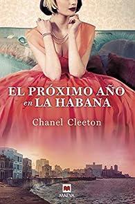 El próximo año en La Habana par Chanel Cleeton