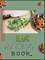 Blank Recipe Book To Write In Blank Cooking Book Recipe Journal 100 Recipe Journal and Organizer (blank recipe book journal blank