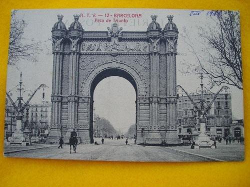 Antigua Postal - Old Postcard : Arco de Triunfo - BARCELONA