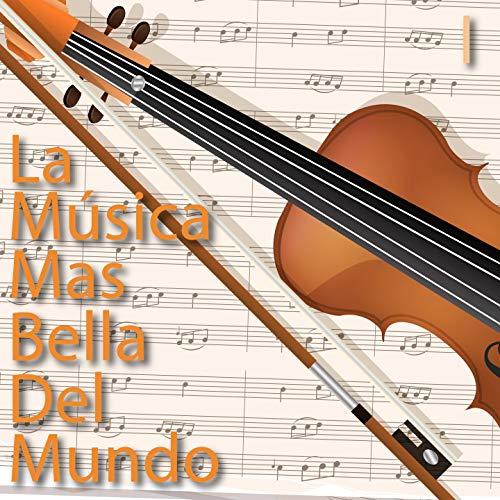 La Música Mas Bella del Mundo, Vol. 1
