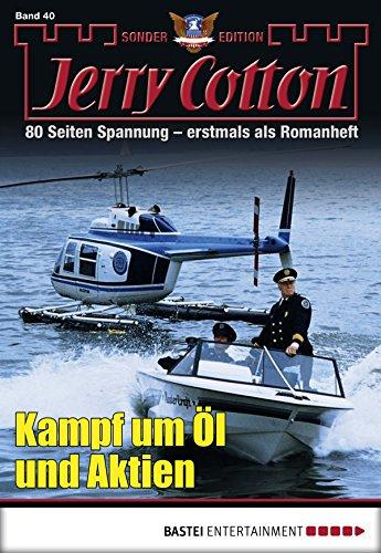 Jerry Cotton Sonder-Edition - Folge 40: Kampf um Öl und Aktien
