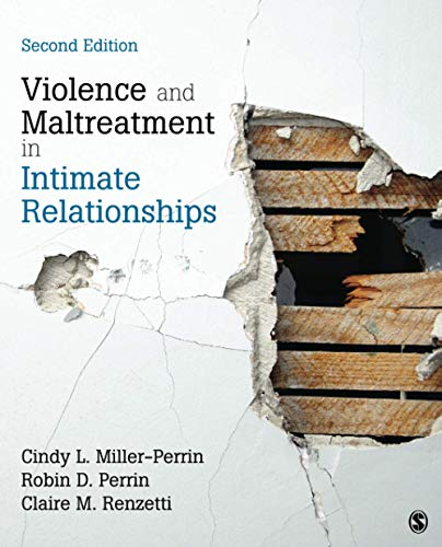 Compare Textbook Prices for Violence and Maltreatment in Intimate Relationships 2 Edition ISBN 9781544371085 by Miller-Perrin, Cindy L.,Perrin, Robin D.,Renzetti, Claire M.