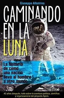 Caminando en la Luna (Spanish Edition)