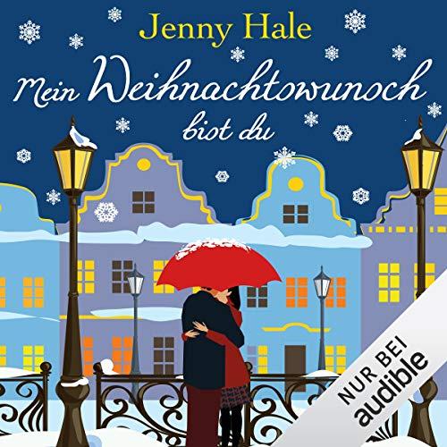 Mein Weihnachtswunsch bist du audiobook cover art
