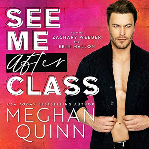See Me After Class Audiobook By Meghan Quinn cover art