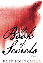 The Book of Secrets: Part 1 (Volume 1)