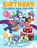 T.O.T.S Birthday Coloring Book For Kids: A Cool Coloring Book With Many Illustrations Of T.O.T.S For...