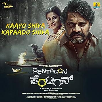 """Kaayo Shiva Kapaado Shiva (From """"Pentagon"""")"""