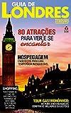 Guia de Lazer e Turismo 03 – Guia de Londres (Portuguese Edition)