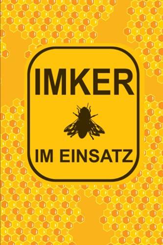 IMKER IM EINSATZ Notizbuch für Imker & Bienenzüchter: Imker Notizbuch Tagebuch 120 Seiten A5 Punktraster